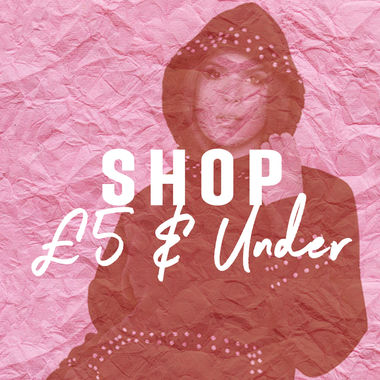 SHOP £5 AND UNDER