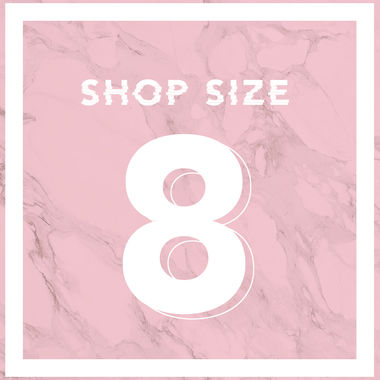 SHOP SIZE 8